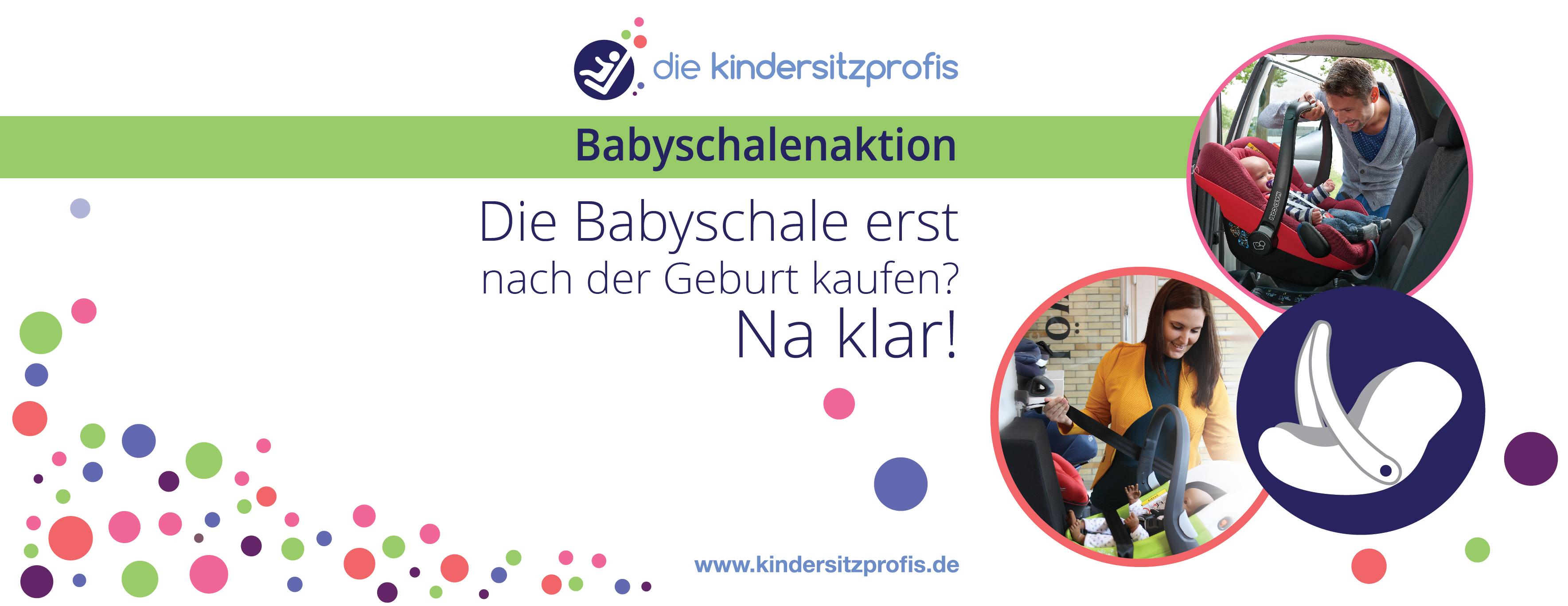 Aktion: Kaufen Sie die perfekte Babyschale erst nach der Geburt!